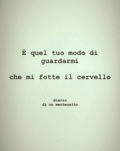 diario_di_un_mentecatto Tumblr Quotes, Bukowski, Words Quotes, Sentences, Cards Against Humanity, Lol, Thoughts, Texts, Frases