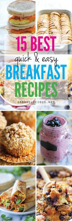 15 Best Quick and Easy Breakfast Recipes - From the easy overnight french toast bake to the freezer breakfast sandwiches, you'll never skip breakfast again!