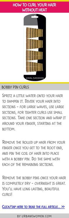 How to curl your hair without heat - Bobby pin curls