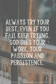 Even if you Fail, Keep Trying