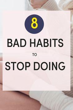 how to change bad habits into good habits
