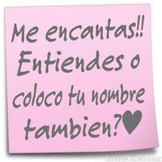 Me encantas!!!
