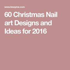 60 Christmas Nail art Designs and Ideas for 2016