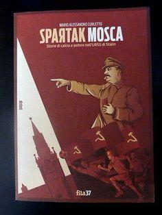 SPARTACK-MOSCA-Storie-di-calcio-e-potere-nell-039-URSS-di-Stalin-BOOK-Armata-Rossa