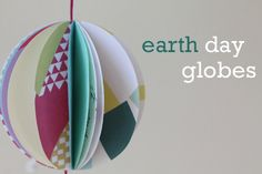 Make globes using recycled paper for earth day.