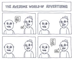 Hilariously Frustrating Scenarios In The World Of Advertising - DesignTAXI.com