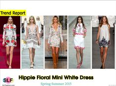 Hippie Floral Mini White Dress Trend for Spring Summer 2015.Dolce and Gabbana, Roberto Cavalli, Emilio Pucci,Chanel, and Naeem Khan#Spring2015 #SS15 #Fashion