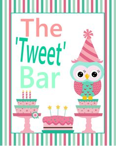 "Sign for the candy bar, called ""The Tweet Bar"""