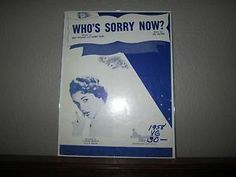 Who's Sorry Now? Piano Sheet Music as recorded by Connie Francis.