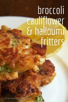 broccoli cauliflower and halloumi fritters – all the goodness of cheesy cauliflower and broccoli in a delicious fritter. My husband begged. Halloumi, Vegetable Recipes, Vegetarian Recipes, Cooking Recipes, Healthy Recipes, Cooking Bacon, Cooking Wine, Cooking Games, Curry Recipes