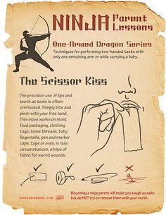 Ninja Parent Lessons: One-Armed Dragon Series, The Scissor Kiss