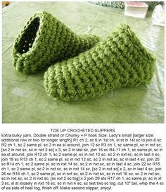 Toe up crocheted slippers - the original pattern was pinned and written by Alix Sandra Huntley-Speirs but it was before Pinterest put a smaller character limit on their description box so the end of her pattern was cut off. This is the pattern in full.╭⊰✿Teresa Restegui http://www.pinterest.com/teretegui/✿⊱╮