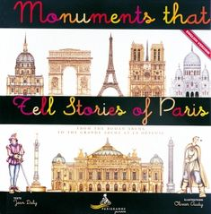 """""""Monuments That Tell Stories of Paris : from the Roman Arena To the Grande Arche at La Défense"""" by Jean Daly French Pictures, Paris Pictures, French Teacher, Teaching French, Paris In French, Paris France, Linguistics Major, French Tenses, French Education"""