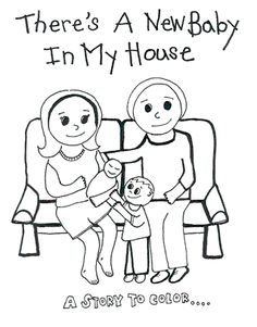 Free printable Coloring Book on a Home Birth - There's a New Baby in My House — a story to color.