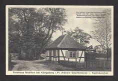 AK-Moditten bei Königsberg / Ostpreussen,Forsthaus-Kanthäuschen (früher Oberförsterei