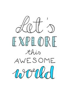 Let's explore this awesome world. // Handlettering via www.Luloveshandmade.com