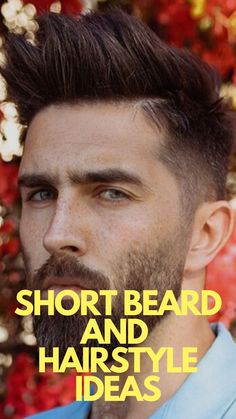 Sexiest Short Beard And Hairstyle ideas 2020