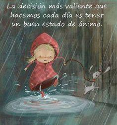 Nuestro estado de ánimo sólo depende de nosotros. #http://blog.mariolmo.com