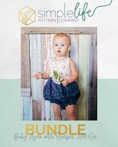 BUNDLE: Baby Ayda's & Romper Add on | Download the Pdf pattern to make unique, modern and beautiful clothes | The Simple Life Pattern Company