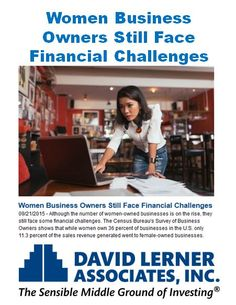 One factor that might be contributing to this inequality is the occupational differences between men and women.  Another is a lack of investment in women-owned businesses. - See more at: http://news.davidlerner.com/news.php?include=145844