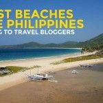 30 BEST BEACHES in the #Philippines According to Travel Bloggers (Part 1)