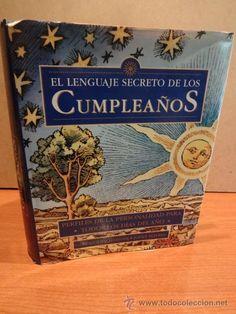 EL LENGUAJE SECRETO DE LOS CUMPLEAÑOS. VV.AA. ED / DESTINO - 1998. GRAN FORMATO.