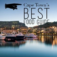 The top places to eat in Cape Town