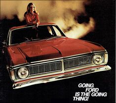 Ford Australia 1970 Australian Muscle Cars, American Muscle Cars, Old School Cars, Old Classic Cars, Ford Falcon, Vintage Trucks, Old Cars, Mercedes Benz, Ads