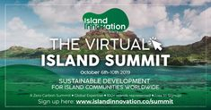 The first-ever Virtual Island Summit is a free and entirely online event designed to connect global islands to share their common experiences through a digital platform. Sustainable Development, Event Design, Sustainability, Islands, Thankful, Transportation, Journals, Island