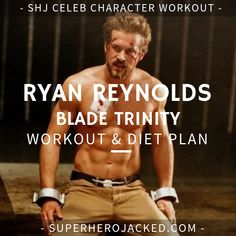 Ryan Reynolds Deadpool Workout Routine How to get ripped like Deadpool and Green Lantern Get Ripped Diet, Get Ripped Workout, Muscle Fitness, Muscle Men, Mens Fitness, Gain Muscle, Build Muscle, Workout Diet Plan, Workout Routine For Men