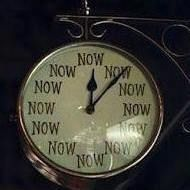 It's Now O'Clock ...Now Now Now Now Now