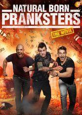 Natural Born Pranksters Le film Natural Born Pranksters est disponible en français sur Netflix France  ...