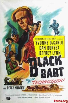 BLACK BART (1948) - Yvonne DeCarlo - Dan Duryea - Jeffrey Lynn - Percy Kilbride - Directed by George Sherman - Universal-International Pictures - Movie Poster.