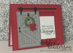 Debbie's Designs: Control Freaks December Blog Hop using Stampin' Up! Barn Door stamp set and Swinging Door Framelits Dies. Debbie Henderson #controlfreaks #bardoor #swingingdoor #debbiehenderson #debbiesdesigns #barn #stampinup