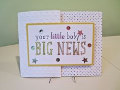 """Easy to create cards with """"word sets.""""  This card is made using Stampin' Up! BIG NEWS stamp set."""