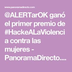 @ALERTarOK ganó el primer premio de #HackeALaViolencia contra las mujeres - PanoramaDirecto.com