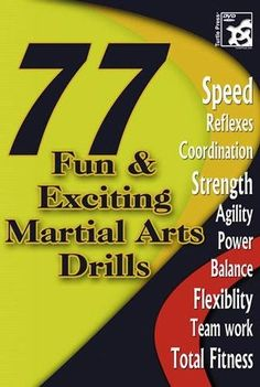 77 Fun and Exciting Martial Arts Drills