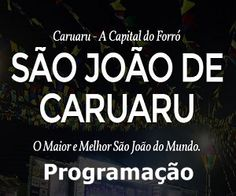 """Programação completa do """"Maior e Melhor São João do mundo"""" em Caruaru, já encontra-se disponível em http://www.jornaldecaruaru.com.br/"""