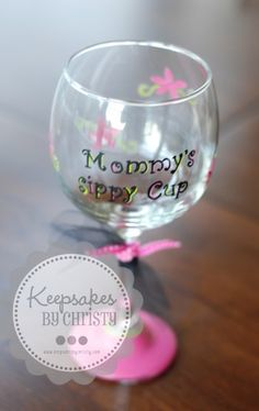 Custom Hand-painted Mommy's sippy cup- wine glass