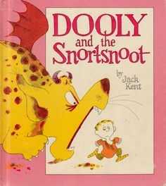 Dooly and the Snortsnoot by Jack Kent