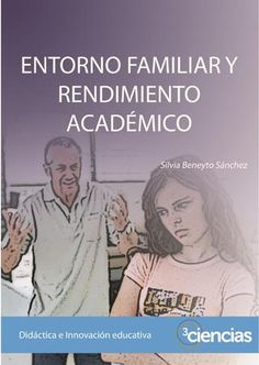 Entorno familiar y rendimiento académico