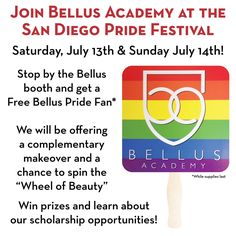 Bellus Academy is so excited to take part in the San Diego Pride Festival! Stop by the booth on July 13th and 14th for a free Bellus Pride fan, free makeovers and information on scholarship opportunities #sdpride
