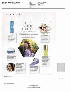 Cleansing Cream is featured in the June/July 2014 issue of Beach magazine in a round-up of Fernanda Niven's favorite beauty products. Fernanda Niven is the Creative Director of Parasol, a UV-resistant clothing line.