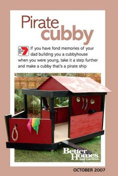 f you have fond memories of your dad building you a cubby, why not take it a step further for your kids by making a cubby that's a pirate ship