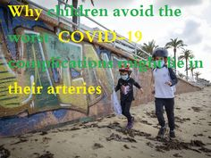 Why children avoid the worst COVID-19 complications might lie in their arteries · سوق البلد