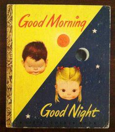 Good Morning Good Night - vintage Little Golden Book - illustrated by Eloise Wilkin