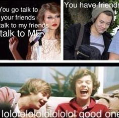One Direction    you have friends O.o XD