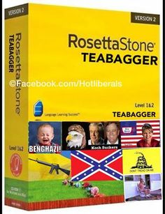 How to speak teabagger: Stick your head up your ass and talk!