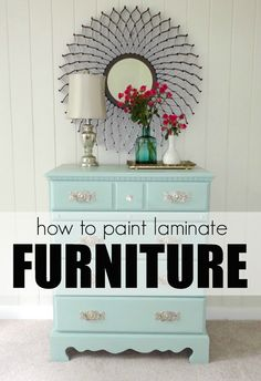 How to paint laminate furniture in 3 easy steps. Also, great color dresser for C's room.
