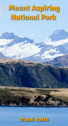 Travel costs for Mount Aspiring National Park